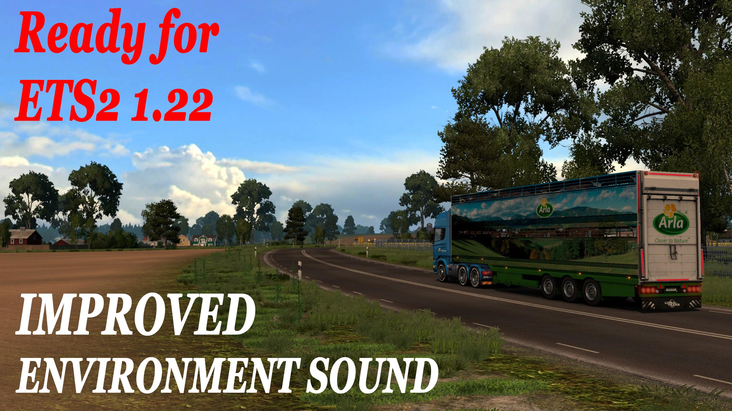 IMPROVED ENVIRONMENT SOUND 1.22.X For ETS 2 -Euro Truck ...