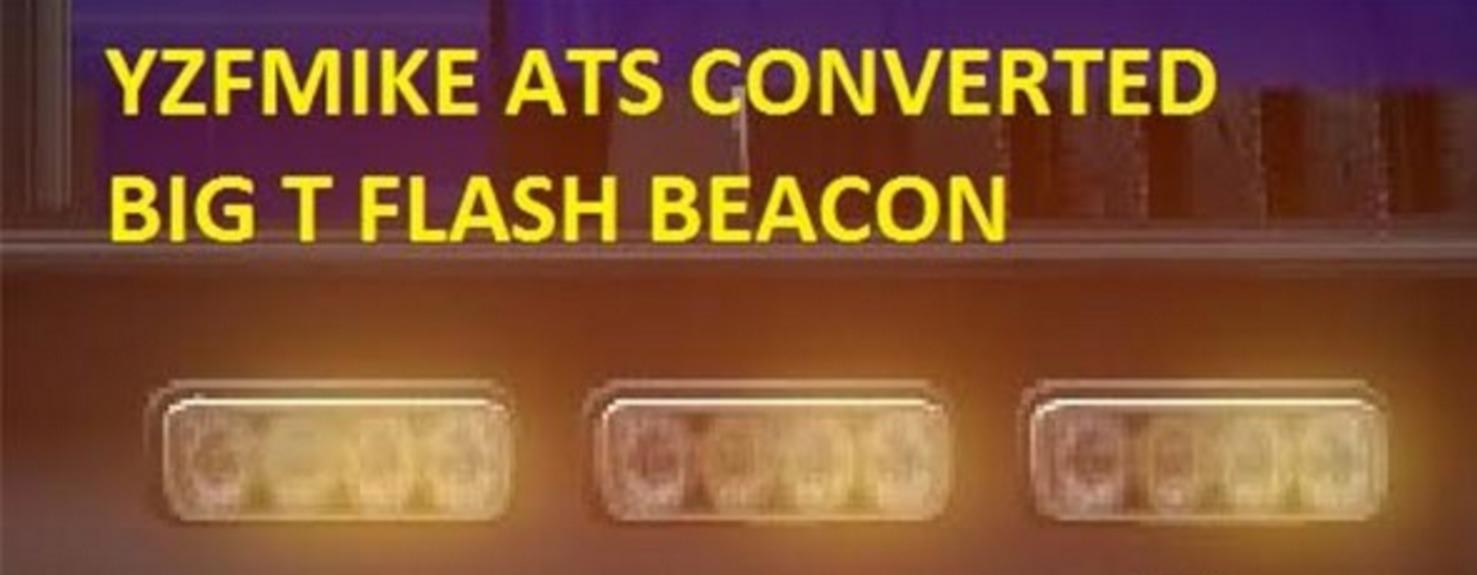 Big T Flash Beacon Part Euro Truck Simulator 2 Mods