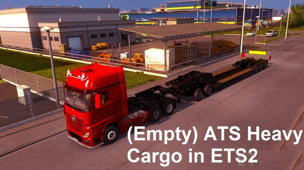 ATS HEAVY CARGO IN ETS2 V1 0 TRAILER MOD -Euro Truck