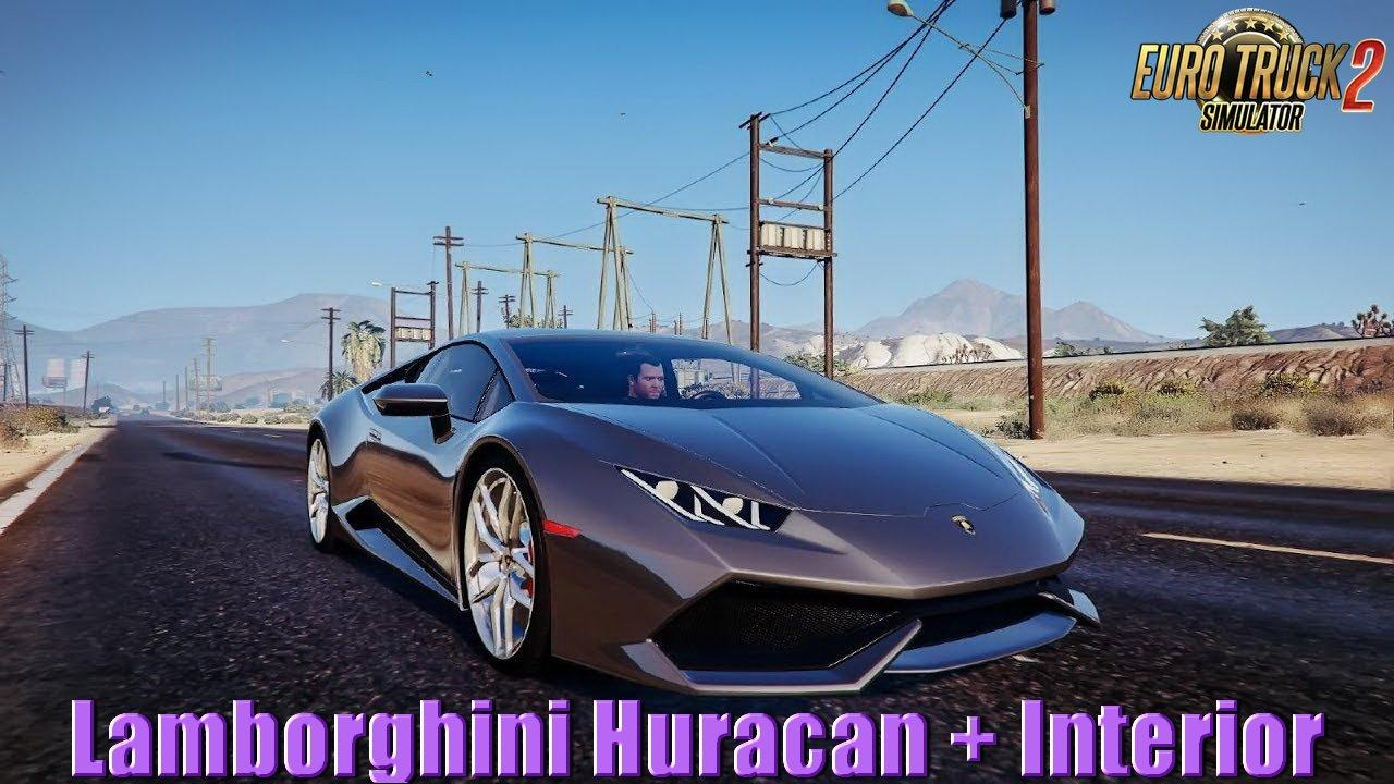 Seat Skins For Trucks >> LAMBORGHINI HURACAN REWORKED + INTERIOR V2.0 1.31.X CAR MOD -Euro Truck Simulator 2 Mods