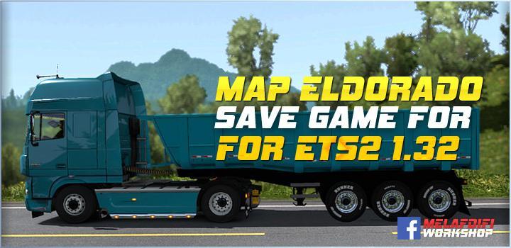 PROFIL FOR MAP ELDORADO V1 7 1 FOR ETS2 1 32 MOD -Euro Truck