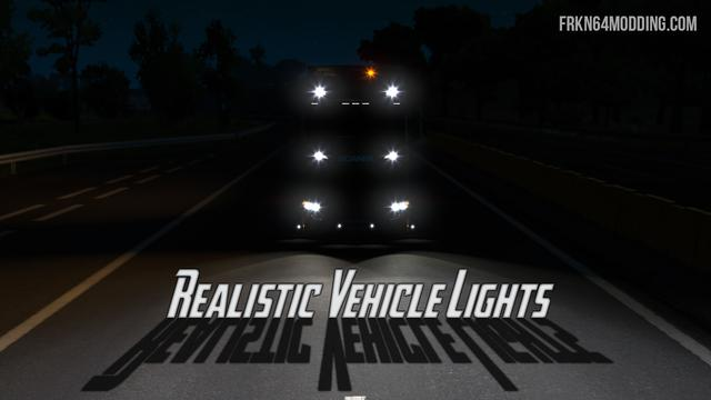 REALISTIC VEHICLE LIGHTS V4 1 – BY FRKN64 MOD -Euro Truck